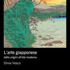 L'universo della Bellezza. 'L'arte giapponese' di Silvia Vesco, Edizioni Einaudi