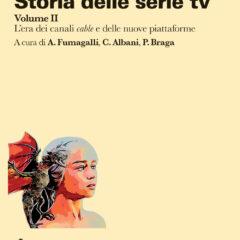 'Storia delle Serie TV': Il primo libro che ripercorre 70 anni di produzione seriale