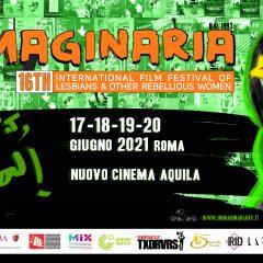Immaginaria. 16th International Film Festival of Lesbians & Other Rebellious Women